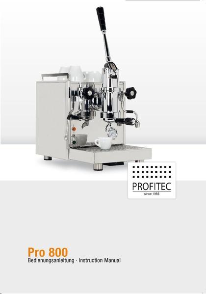 File:PROFITEC PRO 800 Machine Manual.pdf - Whole Latte Love ...